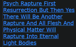Psych Rapture First Resurrection But Then Yes There Will Be Another Rapture And All Flesh