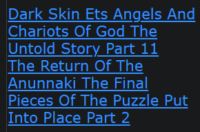 Dark Skin Ets Angels And Chariots Of God The Untold Story Part 11 The Return Of The Anunnaki The Final Pieces Of The Puzzle Put Into Place Part 2