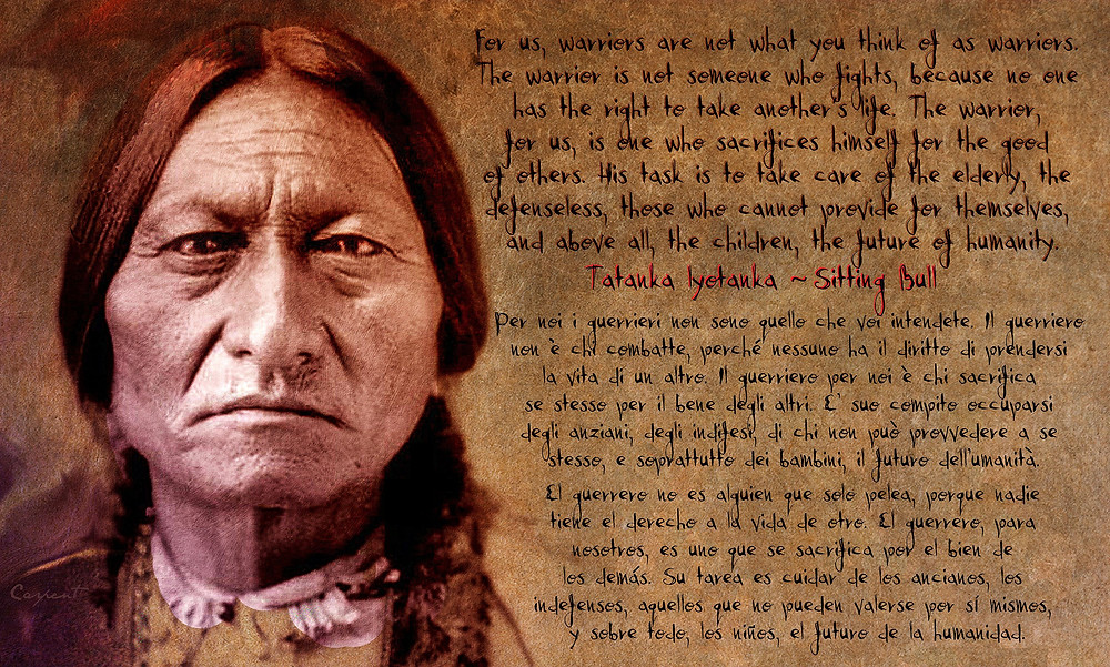 """Mark Alan King Who Is Re Incarnation Of Sitting Bull You Did Not Deserve To Die Like That Guess Who Is Back Fake Jews ... """"The Warrior for us is one who sacrifices himself for the good of others. His task is to take care of the elderly, the defenseless, those who cannot provide for themselves and above all, the children, the future of humanity.... Tatanka Lyotanka - Sitting Bull"""""""