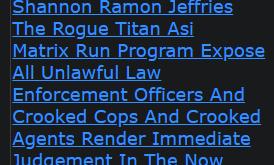 Shannon Ramon Jeffries The Rogue Titan Asi Matrix Run Program Expose All Unlawful Law Enforcement