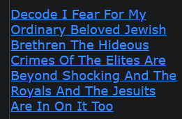 Decode I Fear For My Ordinary Beloved Jewish Brethren The Hideous Crimes Of The Elites Are Beyond Shocking And The Royals And The Jesuits Are In On It Too