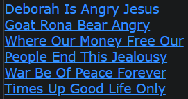 Deborah Is Angry Jesus Goat Rona Bear Angry Where Our Money Free Our People End This Jealousy War Be Of Peace Forever Times Up Good Life Only Now
