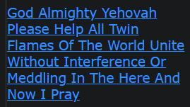 God Almighty Yehovah Please Help All Twin Flames Of The World Unite Without Interference Or Meddling In The Here And Now I Pray