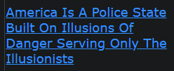 America Is A Police State Built On Illusions Of Danger Serving Only The Illusionists