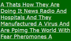 A Thats How They Are Doing It News Radio And Hospitals And They Manufactured A Virus And Are Ppimg The World With Fear Pheromones A