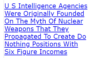 U S Intelligence Agencies Were Originally Founded On The Myth Of Nuclear Weapons That They Propagated To Create Do Nothing Positions With Six Figure Incomes