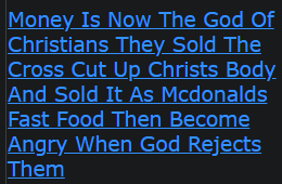 Money Is Now The God Of Christians They Sold The Cross Cut Up Christs Body And Sold It As Mcdonalds Fast Food Then Become Angry When God Rejects Them