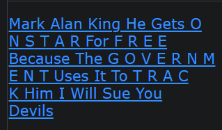 Mark Alan King He Gets O N S T A R For F R E E Because The G O V E R N M E N T Uses It To T R A C K Him I Will Sue You Devils