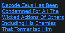 Decode Zeus Has Been Condemned For All The Wicked Actions Of Others Including His Enemies That Tormented Him