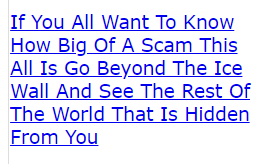 If You All Want To Know How Big Of A Scam This All Is Go Beyond The Ice Wall And See The Rest Of The World That Is Hidden From You