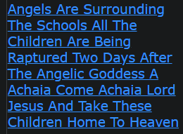 Angels Are Surrounding The Schools All The Children Are Being Raptured Two Days After The Angelic Goddess A Achaia Come Achaia Lord Jesus And Take These Children Home To Heaven