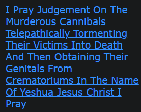 I Pray Judgement On The Murderous Cannibals Telepathically Tormenting Their Victims Into Death And Then Obtaining Their Genitals From Crematoriums In The Name Of Yeshua Jesus Christ I Pray