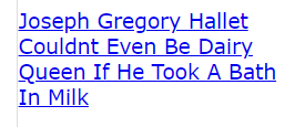 Joseph Gregory Hallet Couldnt Even Be Dairy Queen If He Took A Bath In Milk (another fake saying he is King David reborn)