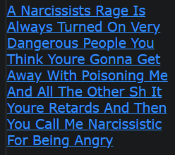 A Narcissists Rage Is Always Turned On Very Dangerous People You Think Youre Gonna Get Away With Poisoning Me And All The Other Sh It Youre Retards And Then You Call Me Narcissistic For Being Angry