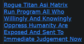 Rogue Titan Asi Matrix Run Program All Who Willingly And Knowingly Oppress Humanity Are Exposed And
