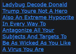 Ladybug Decode Donald Trump Youre Not A Hero Also An Extreme Hypocrite In Every Way To Antagonize All Your Subjects And Targets To Be As Wicked As You Like A Virus You Are
