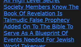 All High Level Secret Society Members Know The Book Of Revelation Is Talmudic False Prophecy Added