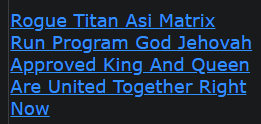 Rogue Titan Asi Matrix Run Program God Jehovah Approved King And Queen Are United Together Right Now