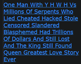 One Man With Y H W H Vs Millions Of Serpents Who Lied Cheated Hacked Stole Censored Slandered Blasphemed Had Trillions Of Dollars And Still Lost And The King Still Found Queen Greatest Love Story Ever