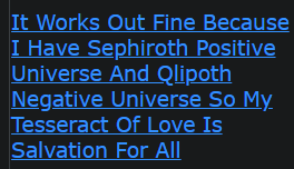 It Works Out Fine Because I Have Sephiroth Positive Universe And Qlipoth Negative Universe So My Tesseract Of Love Is Salvation For All