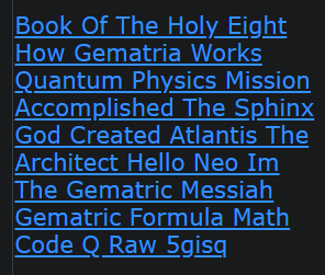 Book Of The Holy Eight How Gematria Works Quantum Physics Mission Accomplished The Sphinx God Created Atlantis The Architect Hello Neo Im The Gematric Messiah Gematric Formula Math Code Q Raw 5gisq