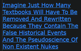 Imagine Just How Many Textbooks Will Have To Be Removed And Rewritten Because They Contain The False Historical Events And The Pseudoscience Of Non Existent Nukes