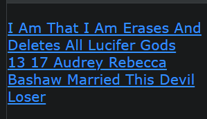 I Am That I Am Erases And Deletes All Lucifer Gods 13 17 Audrey Rebecca Bashaw Married This Devil Loser