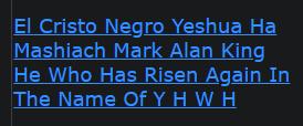 El Cristo Negro Yeshua Ha Mashiach Mark Alan King He Who Has Risen Again In The Name Of Y H W H