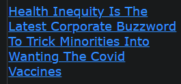 Health Inequity Is The Latest Corporate Buzzword To Trick Minorities Into Wanting The Covid Vaccines