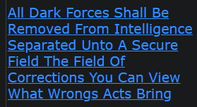 All Dark Forces Shall Be Removed From Intelligence Separated Unto A Secure Field The Field Of Corrections You Can View What Wrongs Acts Bring