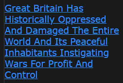 Great Britain Has Historically Oppressed And Damaged The Entire World And Its Peaceful Inhabitants Instigating Wars For Profit And Control
