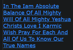 In The Iam Absolute Balance Of All Mighty Will Of All Mighty Yeshua Christs Love I Karmic Wish Pray For Each And All Of Us To Know Our True Names