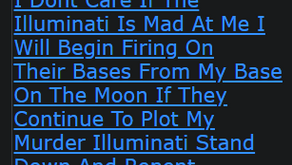 I Dont Care If The Illuminati Is Mad At Me I Will Begin Firing On Their Bases From My Base