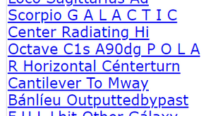 Loco Sagittarius Ad Scorpio G A L A C T I C Center Radiating Hi Octave C1s A90dg P O L A R Horizonta