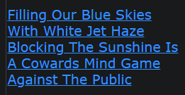 Filling Our Blue Skies With White Jet Haze Blocking The Sunshine Is A Cowards Mind Game Against The Public