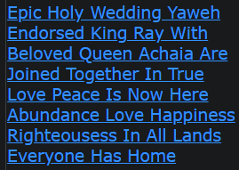Epic Holy Wedding Yaweh Endorsed King Ray With Beloved Queen Achaia Are Joined Together In True Love Peace Is Now Here Abundance Love Happiness Righteousess In All Lands Everyone Has Home