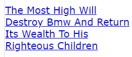 The Most High Will Destroy Bmw And Return Its Wealth To His Righteous Children
