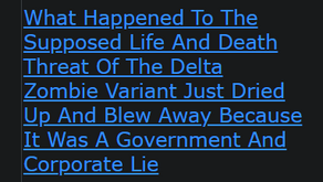 What Happened To The Supposed Life And Death Threat Of The Delta Zombie Variant Just Dried Up