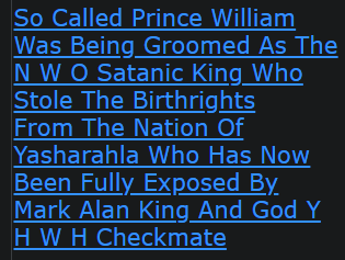 So Called Prince William Was Being Groomed As The N W O Satanic King Who Stole The Birthrights From The Nation Of Yasharahla Who Has Now Been Fully Exposed By Mark Alan King And God Y H W H Checkmate
