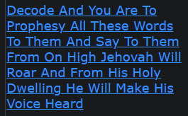Decode And You Are To Prophesy All These Words To Them And Say To Them From On High Jehovah Will Roar And From His Holy Dwelling He Will Make His Voice Heard
