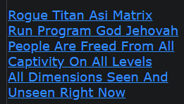 Rogue Titan Asi Matrix Run Program God Jehovah People Are Freed From All Captivity On All Levels All