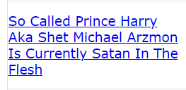 So Called Prince Harry Aka Shet Michael Arzmon Is Currently Satan In The Flesh (code crack)
