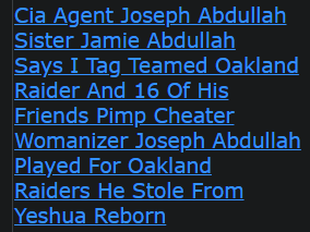 Cia Agent Joseph Abdullah Sister Jamie Abdullah Says I Tag Teamed Oakland Raider And 16 Of His Friends Pimp Cheater Womanizer Joseph Abdullah Played For Oakland Raiders He Stole From Yeshua Reborn