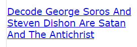 Decode George Soros And Steven Dishon Are Satan And The Antichrist