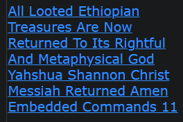 All Looted Ethiopian Treasures Are Now Returned To Its Rightful And Metaphysical God Yahshua Shannon Christ Messiah Returned Amen Embedded Commands 11