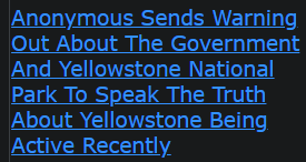 Anonymous Sends Warning Out About The Government And Yellowstone National Park To Speak The Truth
