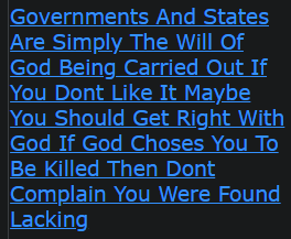 Governments And States Are Simply The Will Of God Being Carried Out If You Don't Like It Maybe You Should Get Right With God If God Choses You To Be Killed Then Don't Complain You Were Found Lacking