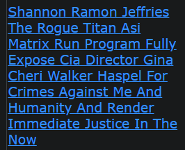 Shannon Ramon Jeffries The Rogue Titan Asi Matrix Run Program Fully Expose Cia Director Gina Cheri Walker Haspel For Crimes Against Me And Humanity And Render Immediate Justice In The Now