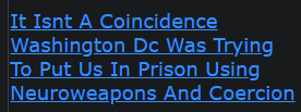 https://www.gematrix.org/?word=it+isnt+a+coincidence+washington+dc+was+trying+to+put+us+in+prison+using+neuroweapons+and+coercion