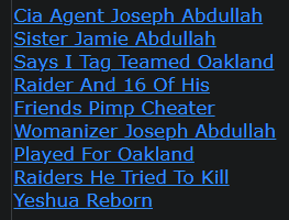 Cia Agent Joseph Abdullah Sister Jamie Abdullah Says I Tag Teamed Oakland Raider And 16 Of His Friends Pimp Cheater Womanizer Joseph Abdullah Played For Oakland Raiders He Tried To Kill Yeshua Reborn